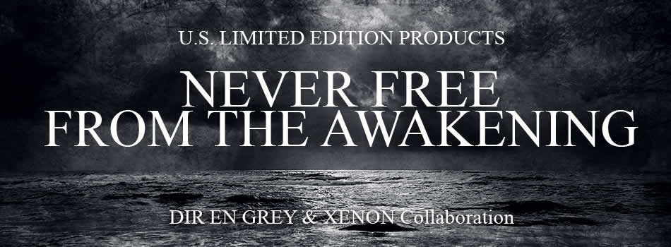 DIR EN GREY x XENON U.S. Limited Collaboration