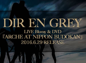 LIVE Blu-ray & DVD 『ARCHE AT NIPPON BUDOKAN』 2016.6.29 RELEASE